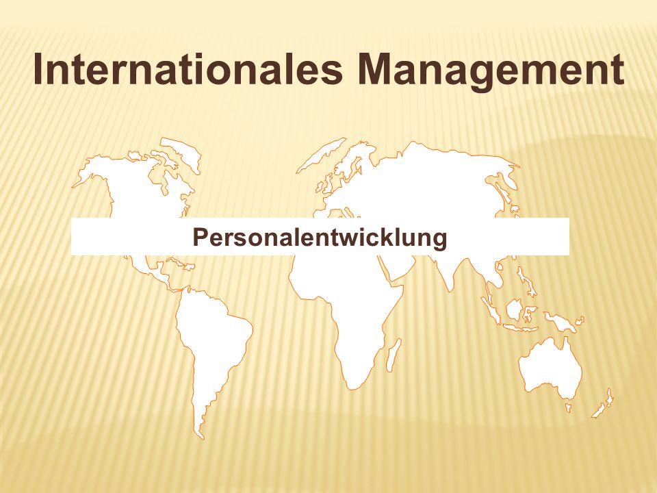 1.Personalentwicklung als Investition 2. Entsendung als Entwicklungsmaßnahme 3.