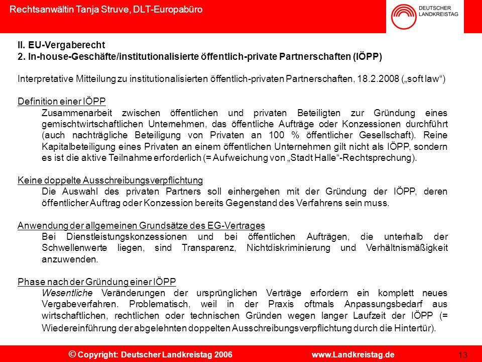 Rechtsanwältin Tanja Struve, DLT-Europabüro © Copyright: Deutscher Landkreistag 2006 www.Landkreistag.de 13 II.