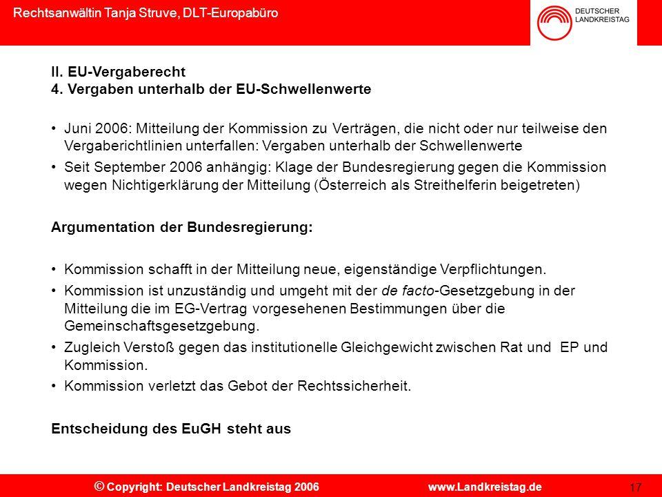 Rechtsanwältin Tanja Struve, DLT-Europabüro © Copyright: Deutscher Landkreistag 2006 www.Landkreistag.de II.