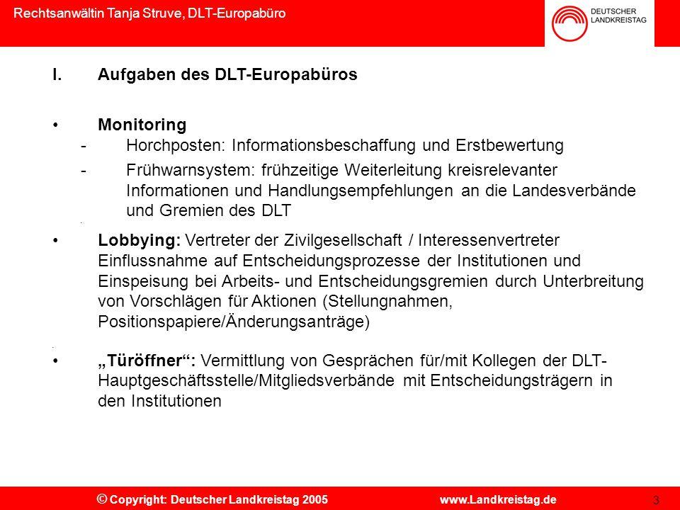 Rechtsanwältin Tanja Struve, DLT-Europabüro © Copyright: Deutscher Landkreistag 2006 www.Landkreistag.de 14 II.