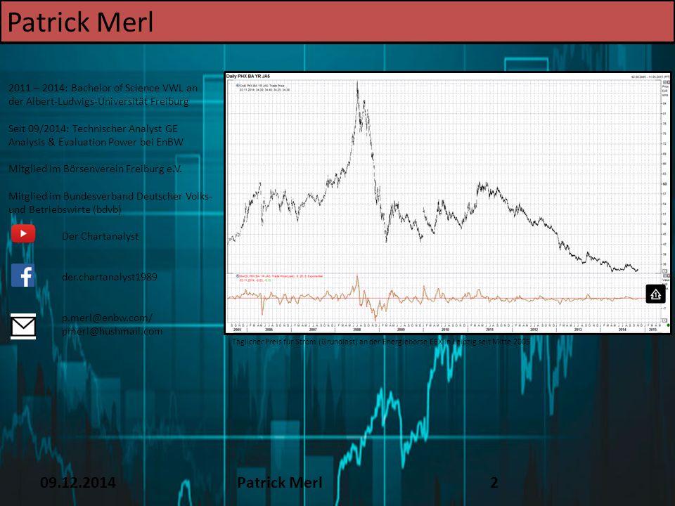 16.12.2014Patrick Merl63 8.Trendfolgeindikatoren MACD Drei Grundregeln 1.