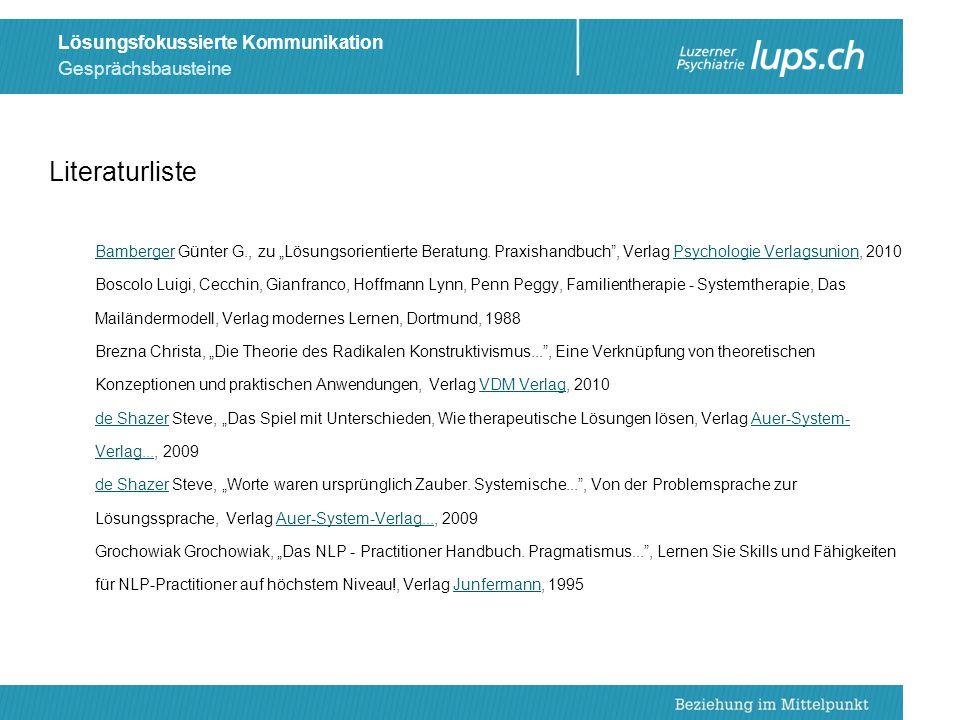 """Gesprächsbausteine Lösungsfokussierte Kommunikation Literaturliste BambergerBamberger Günter G., zu """"Lösungsorientierte Beratung. Praxishandbuch"""", Ver"""
