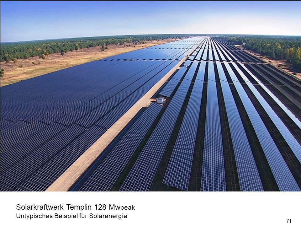 71 Solarkraftwerk Templin 128 Mw peak Untypisches Beispiel für Solarenergie