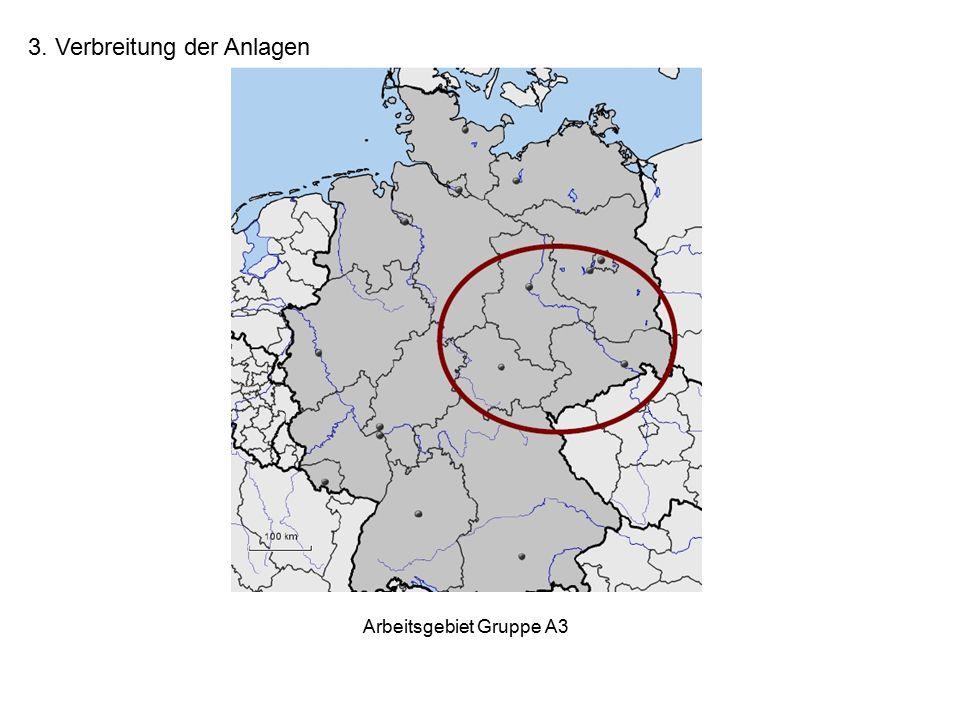 3. Verbreitung der Anlagen Arbeitsgebiet Gruppe A3