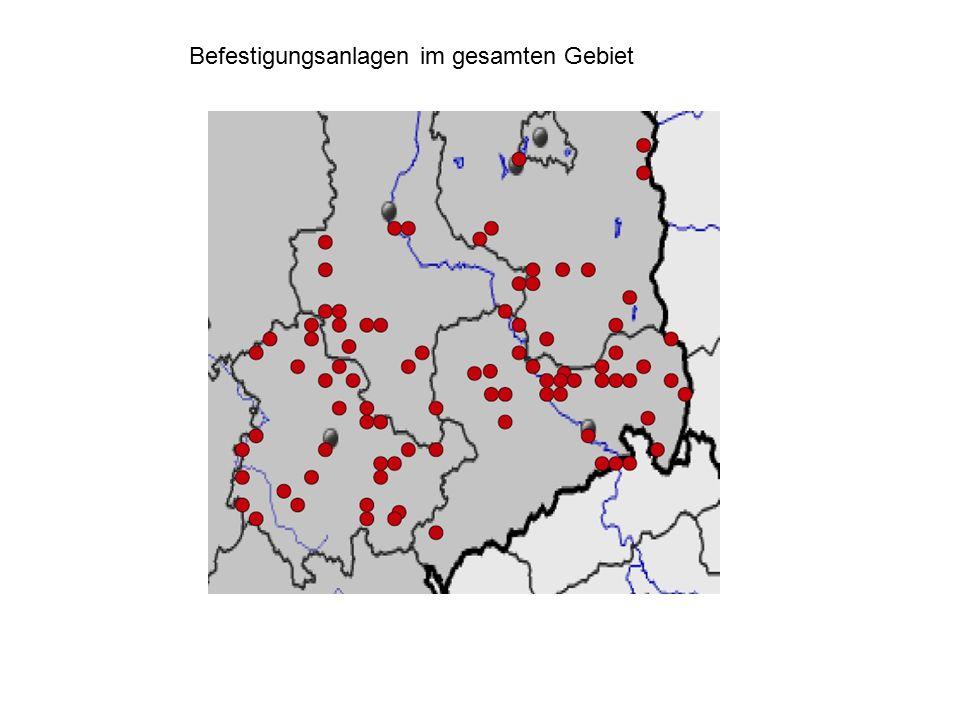 Befestigungsanlagen im gesamten Gebiet