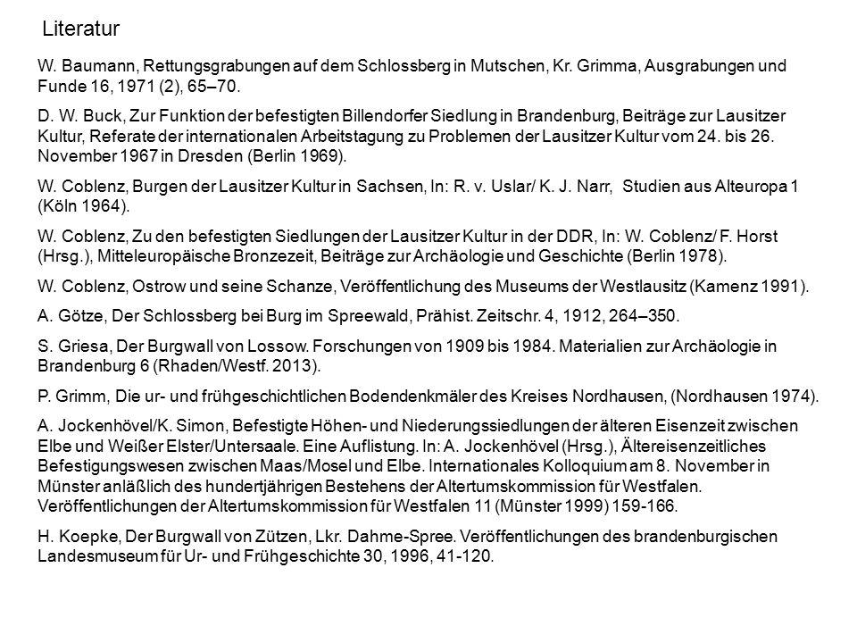 Literatur W. Baumann, Rettungsgrabungen auf dem Schlossberg in Mutschen, Kr. Grimma, Ausgrabungen und Funde 16, 1971 (2), 65–70. D. W. Buck, Zur Funkt