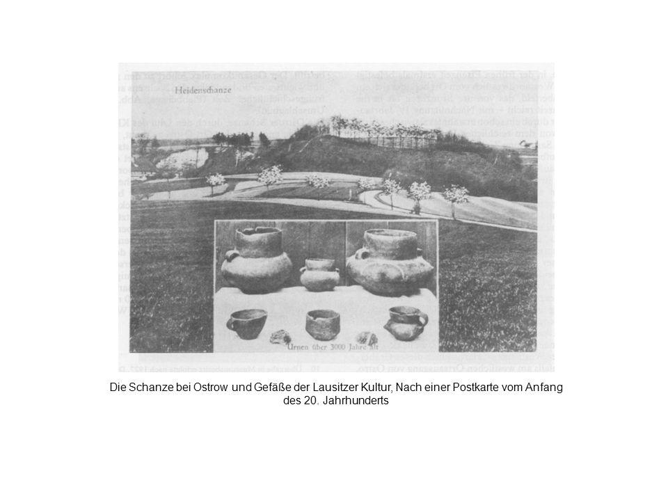 Die Schanze bei Ostrow und Gefäße der Lausitzer Kultur, Nach einer Postkarte vom Anfang des 20. Jahrhunderts