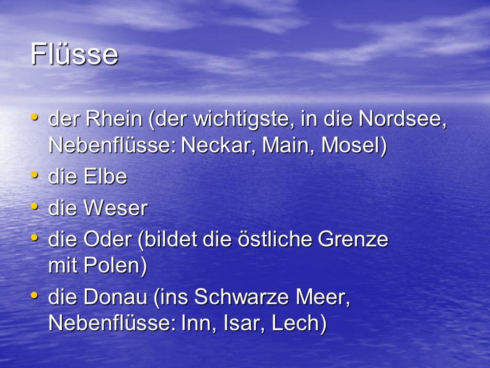 Flüsse der Rhein (der wichtigste, in die Nordsee, Nebenflüsse: Neckar, Main, Mosel) der Rhein (der wichtigste, in die Nordsee, Nebenflüsse: Neckar, Ma