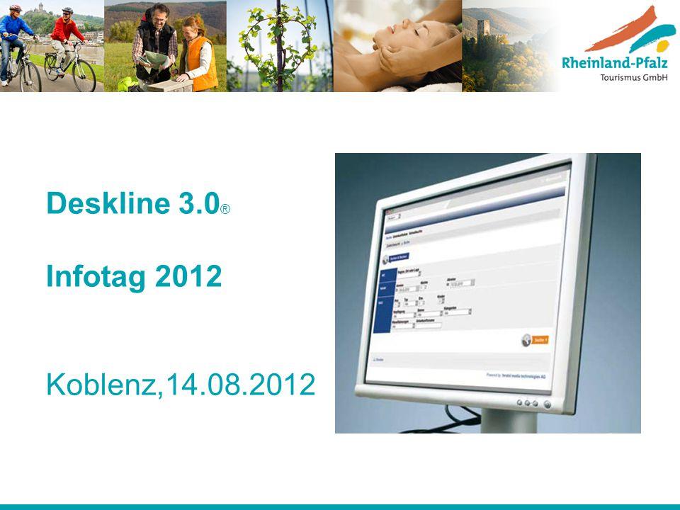 Deskline 3.0 ® Infotag 2012 Koblenz,14.08.2012