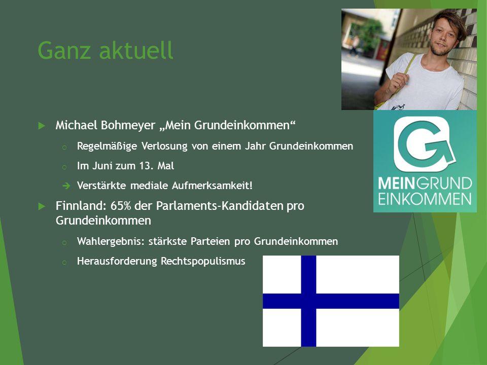 """Ganz aktuell  Michael Bohmeyer """"Mein Grundeinkommen o Regelmäßige Verlosung von einem Jahr Grundeinkommen o Im Juni zum 13."""