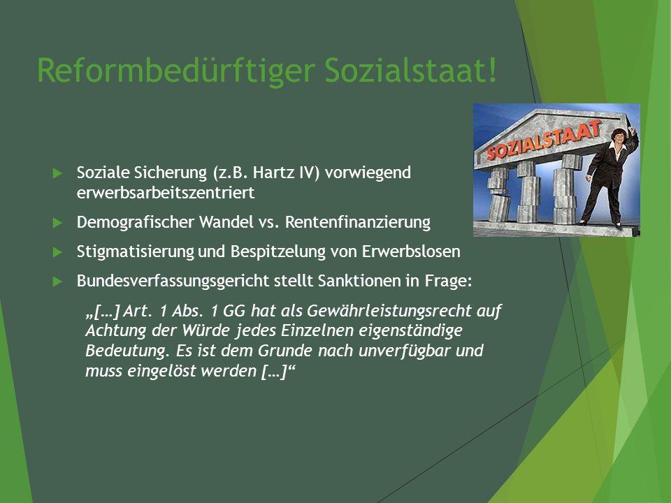Reformbedürftiger Sozialstaat.  Soziale Sicherung (z.B.