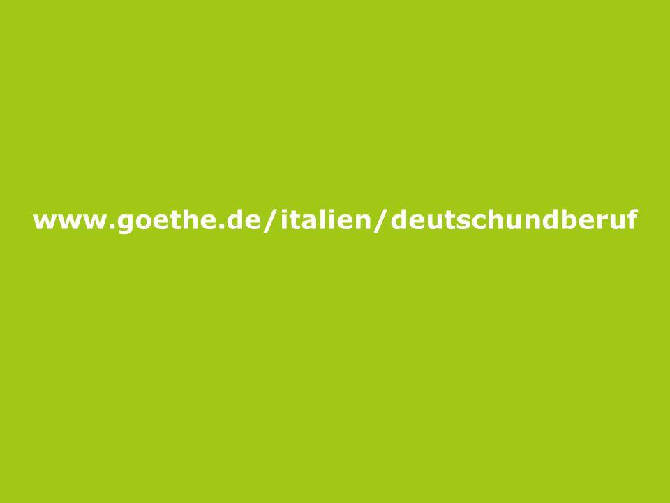 Seite 15 www.goethe.de/italien/deutschundberuf