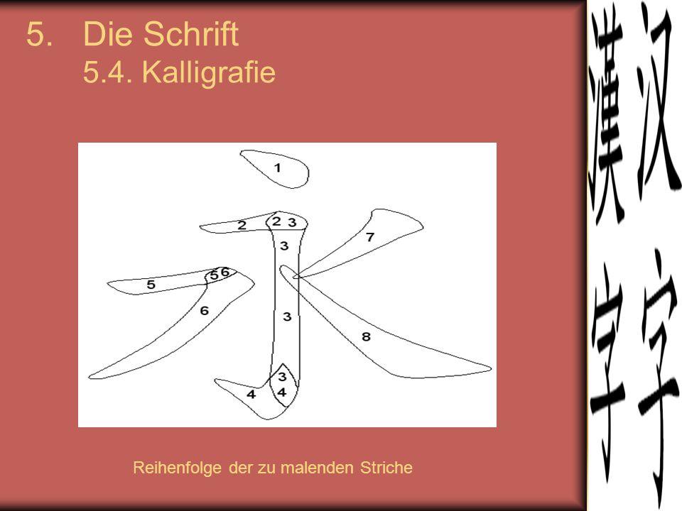 5.Die Schrift 5.4. Kalligrafie Reihenfolge der zu malenden Striche
