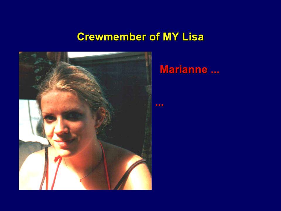 Die MY Lisa Und Ihre Mannschaft...