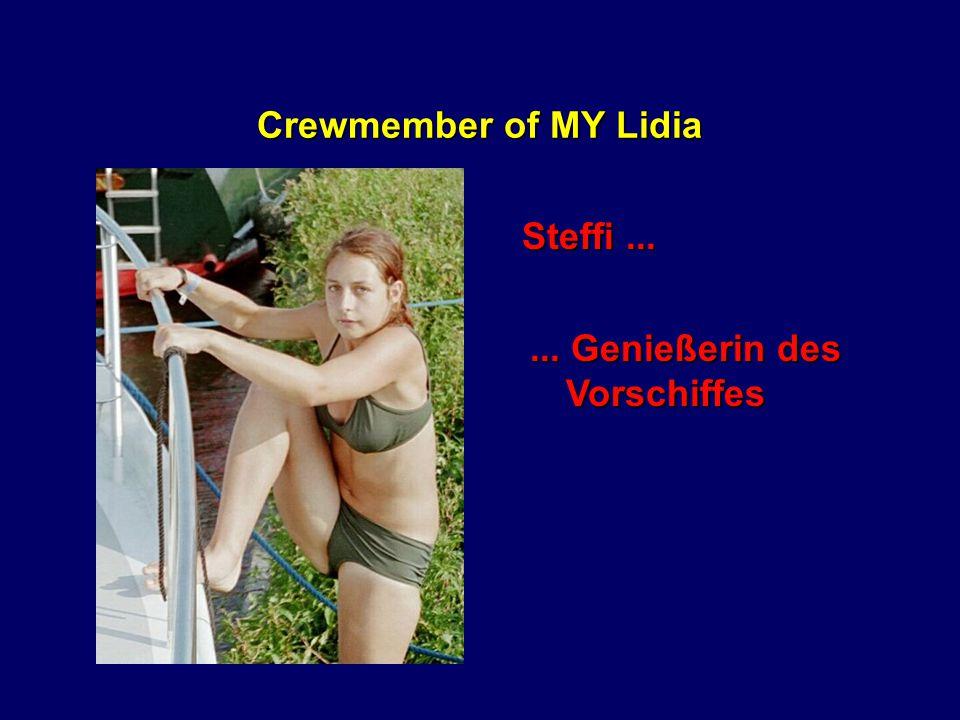 Crewmember of MY Lidia Nicki...... auf der Suche nach...... dem ErsatzSchatzi