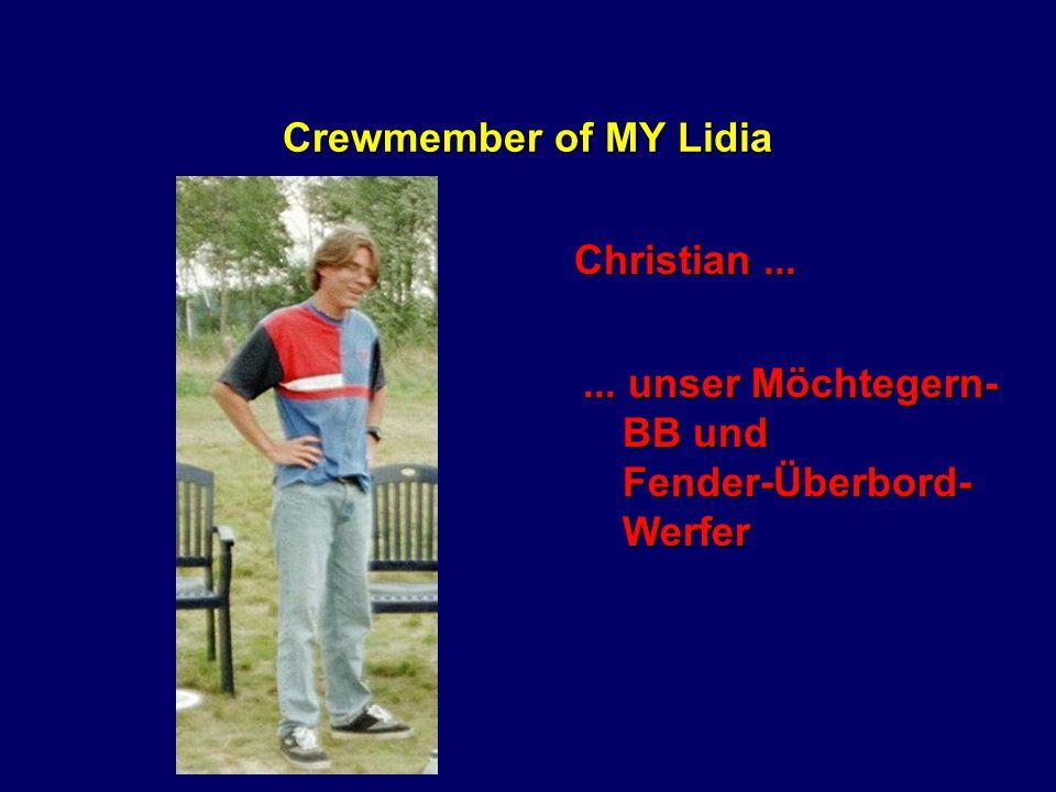 Crewmember of MY Lidia Steffi...... Genießerin des Vorschiffes