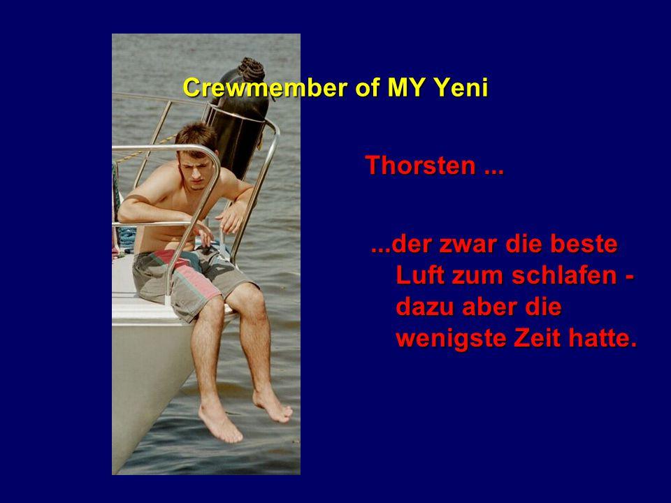 Crewmember of MY Yeni Martina......und ihre Angst vor Gruselgeschichten