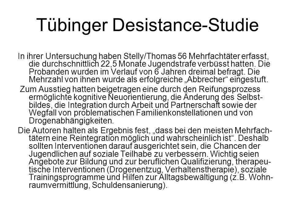 Tübinger Desistance-Studie In ihrer Untersuchung haben Stelly/Thomas 56 Mehrfachtäter erfasst, die durchschnittlich 22,5 Monate Jugendstrafe verbüsst