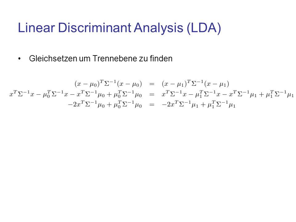 Linear Discriminant Analysis (LDA) Gleichsetzen um Trennebene zu finden