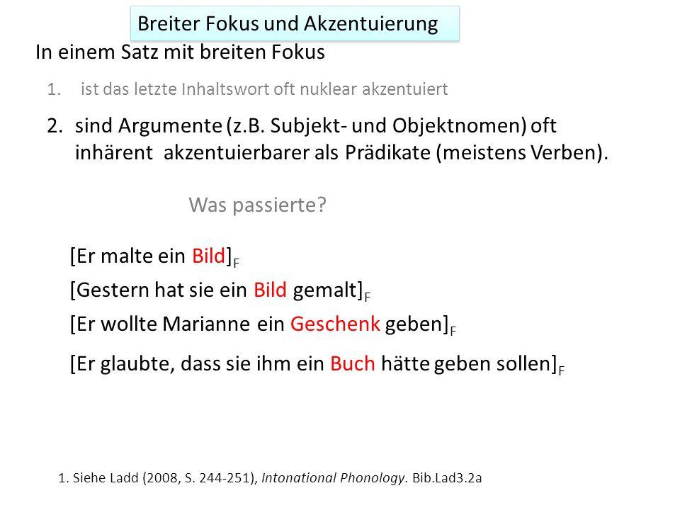 Breiter Fokus und (Nuklear)-Akzentuierung 1.