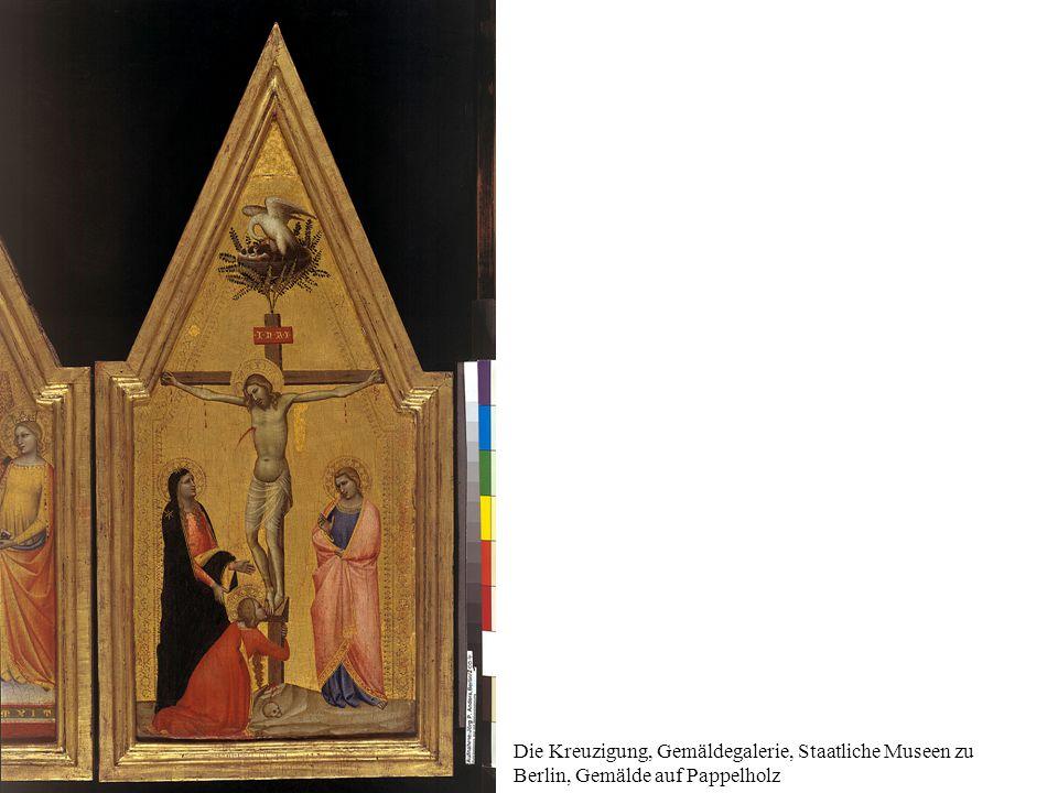 Die Kreuzigung, Gemäldegalerie, Staatliche Museen zu Berlin, Gemälde auf Pappelholz