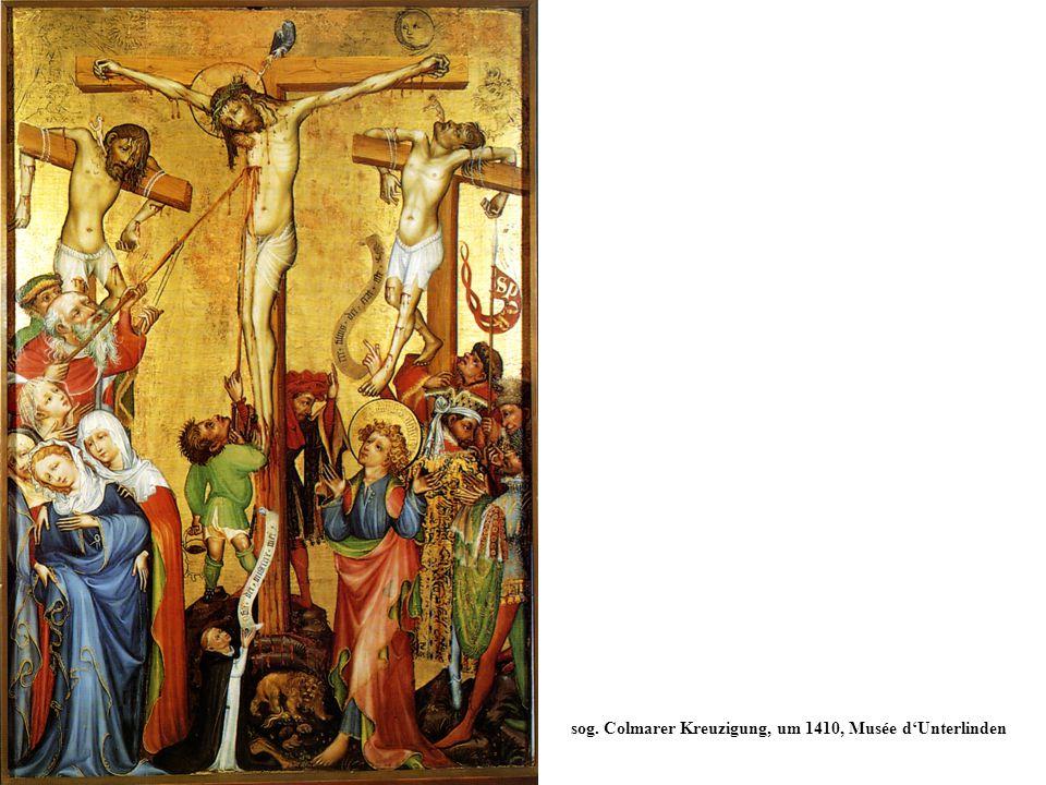 sog. Colmarer Kreuzigung, um 1410, Musée d'Unterlinden