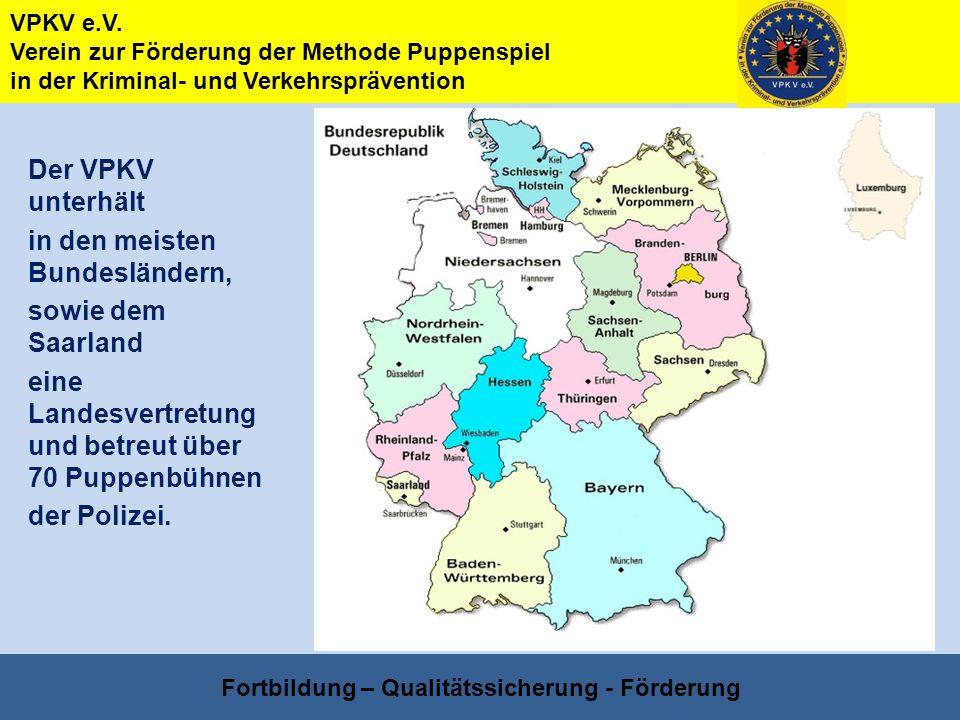 VPKV e.V. Verein zur Förderung der Methode Puppenspiel in der Kriminal- und Verkehrsprävention Fortbildung – Qualitätssicherung - Förderung Der VPKV u