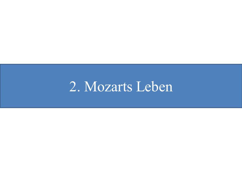 2. Mozarts Leben