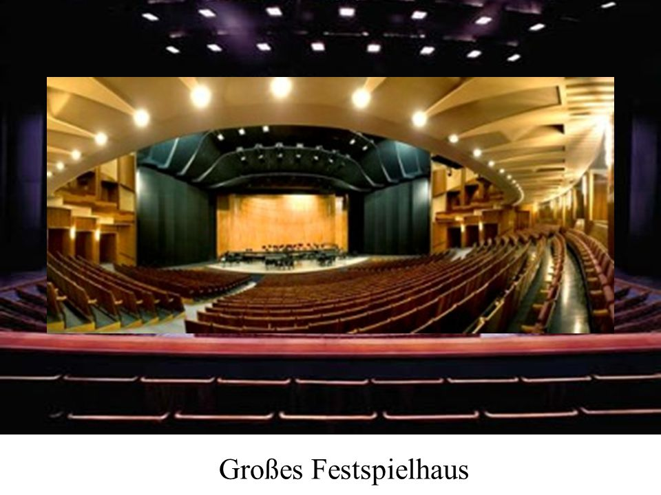 Großes Festspielhaus