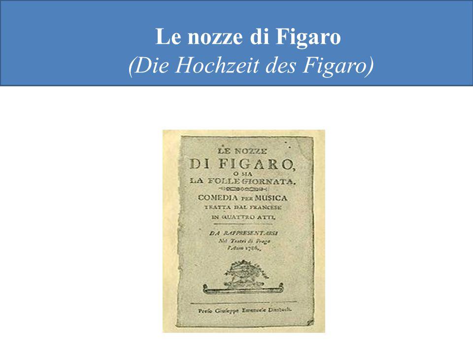 Le nozze di Figaro (Die Hochzeit des Figaro)