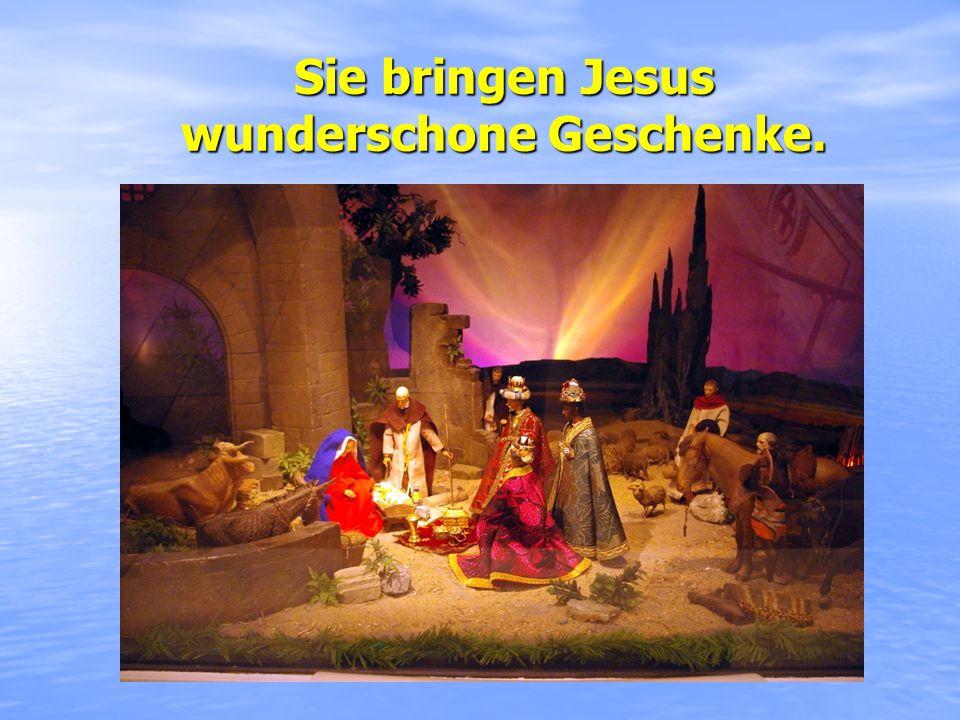 Sie bringen Jesus wunderschone Geschenke.