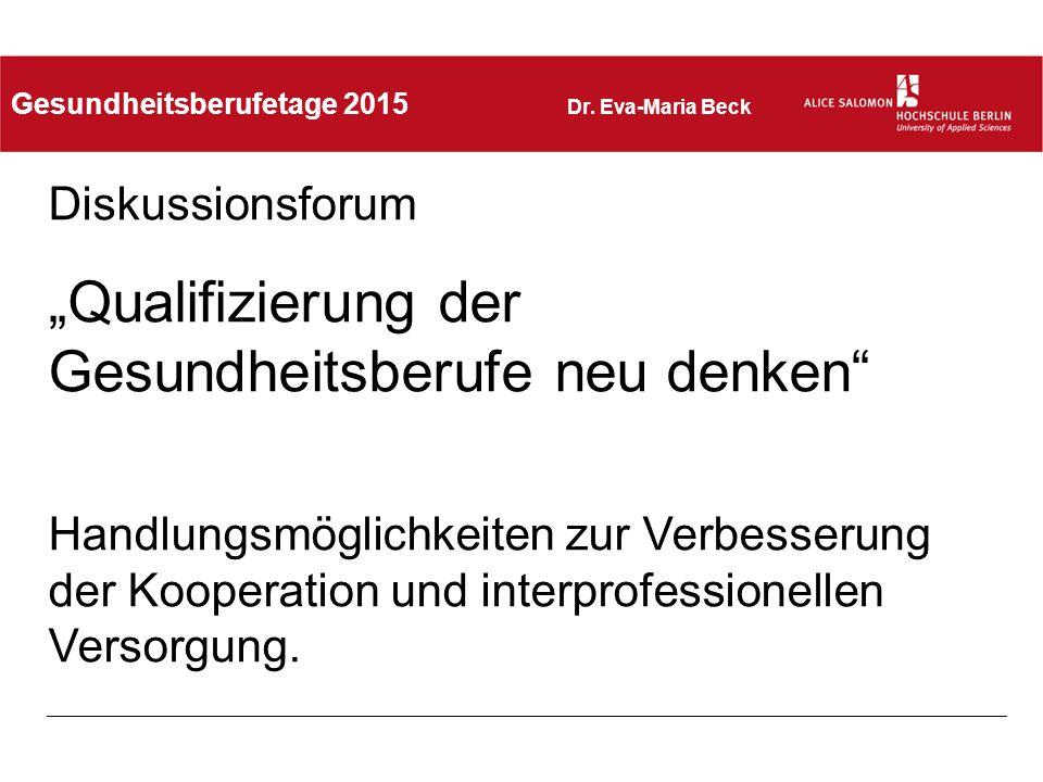 """""""Health Care Professionals – Bachelor Interprofessionelle Versorgung und Management (HCP) Projektlaufzeit 1."""