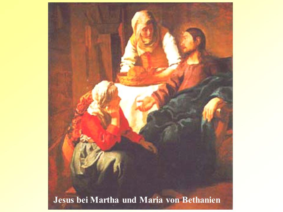 Jesus bei Martha und Maria von Bethanien