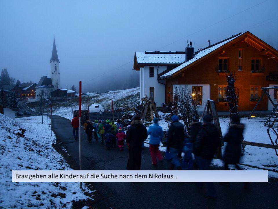 Grüß Gott Wir laufen um den Kirchbühl Und suchen den Nikolaus