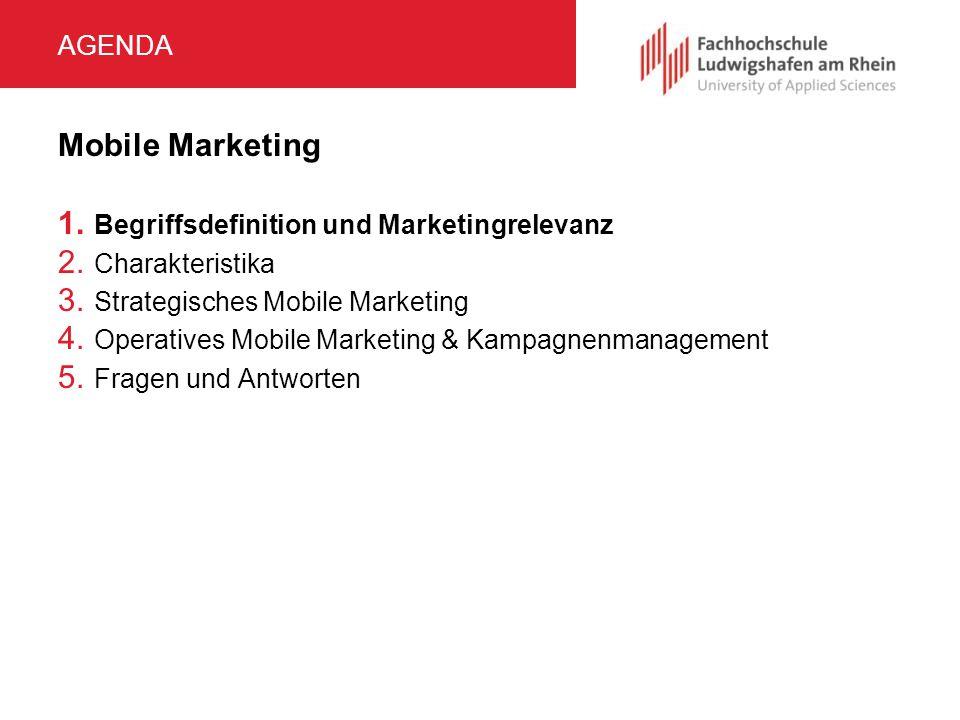 MOBILE MARKETING BEGRIFF Definition:  Planung, Durchführung und Kontrolle von Marketingaktivitäten unter  Nutzung von Technologien zur  kabellosen Übertragung auf mobile Endgeräte.