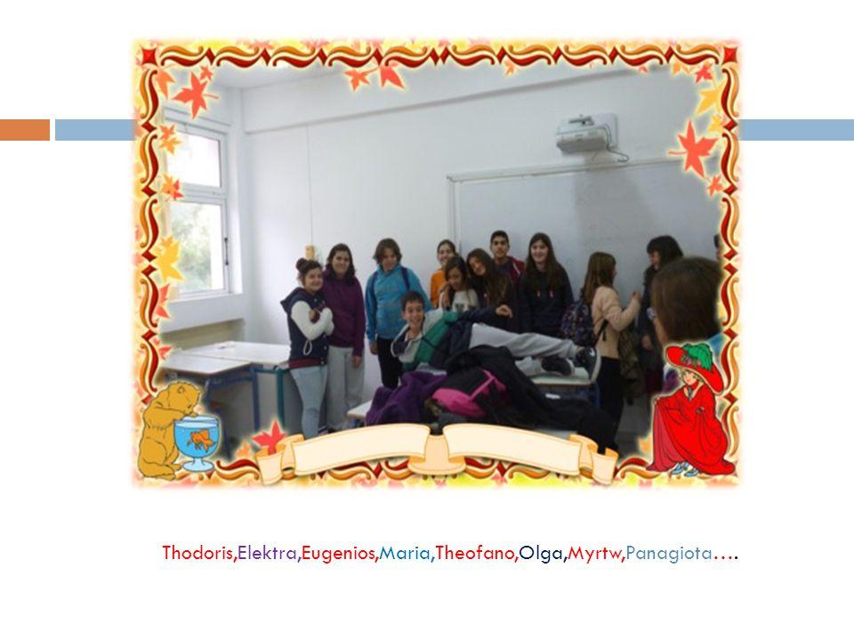 Thodoris,Elektra,Eugenios,Maria,Theofano,Olga,Myrtw,Panagiota….