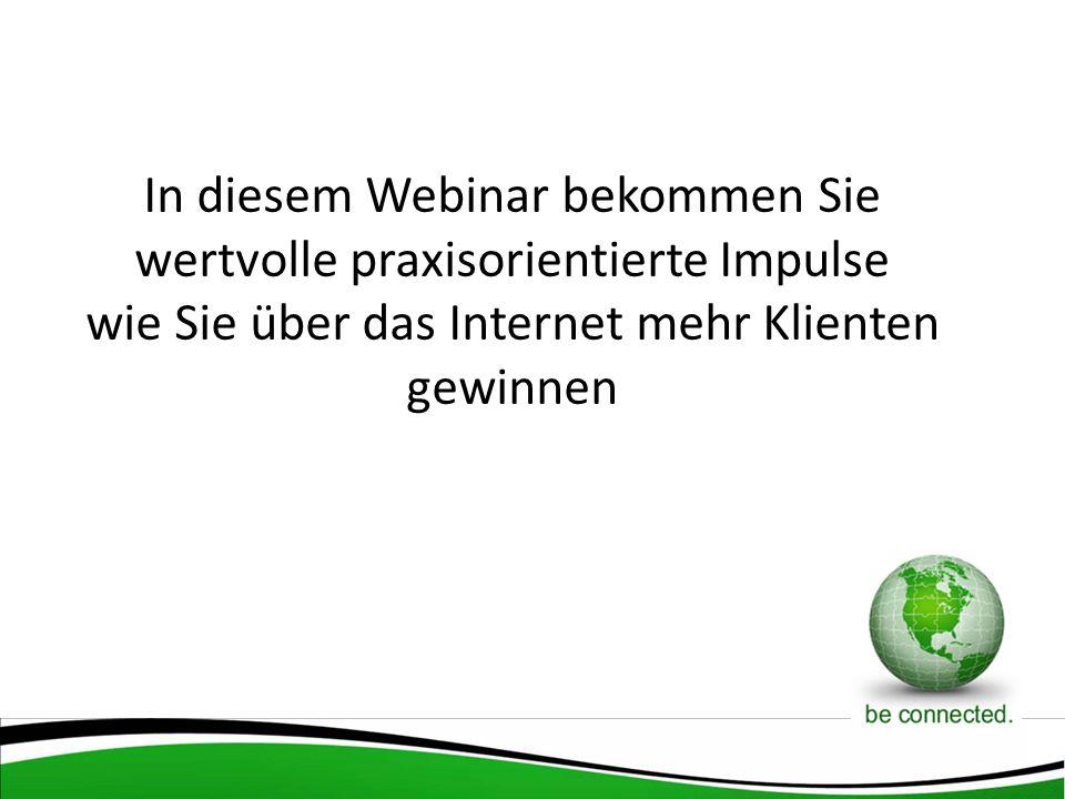 In diesem Webinar bekommen Sie wertvolle praxisorientierte Impulse wie Sie über das Internet mehr Klienten gewinnen