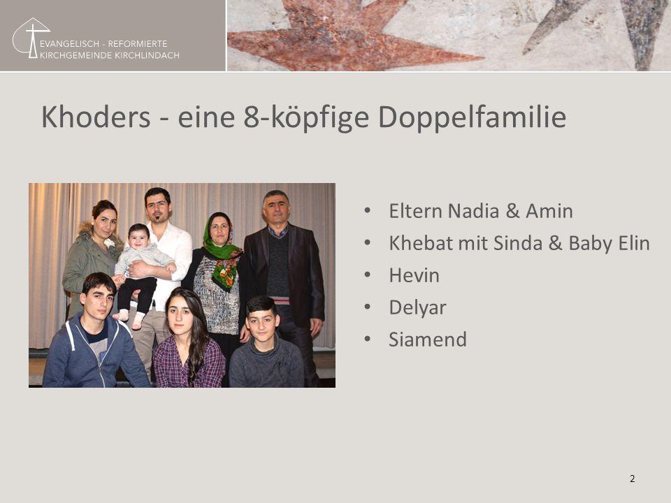 Khoders - eine 8-köpfige Doppelfamilie Eltern Nadia & Amin Khebat mit Sinda & Baby Elin Hevin Delyar Siamend 2
