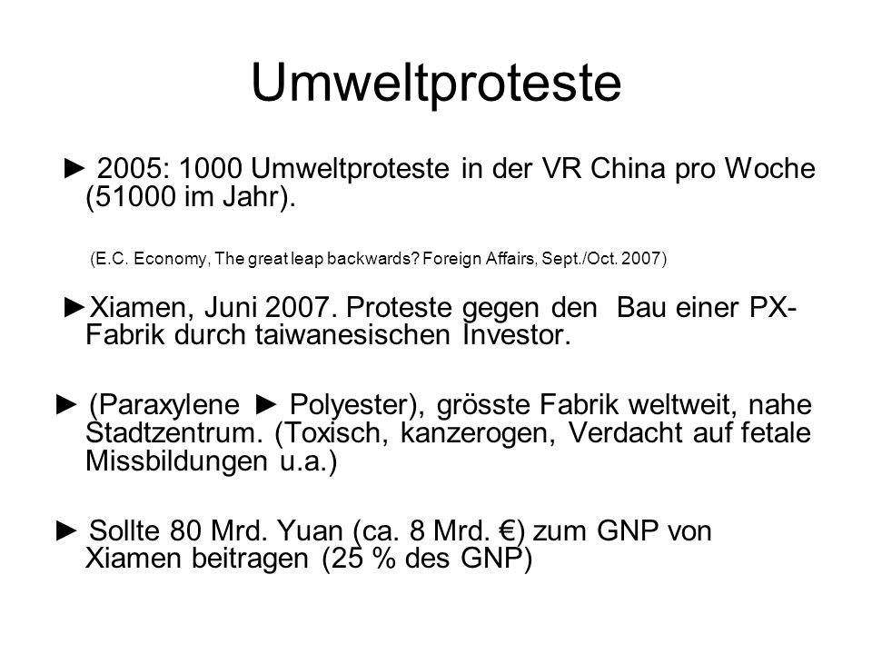 Umweltproteste ► 2005: 1000 Umweltproteste in der VR China pro Woche (51000 im Jahr).