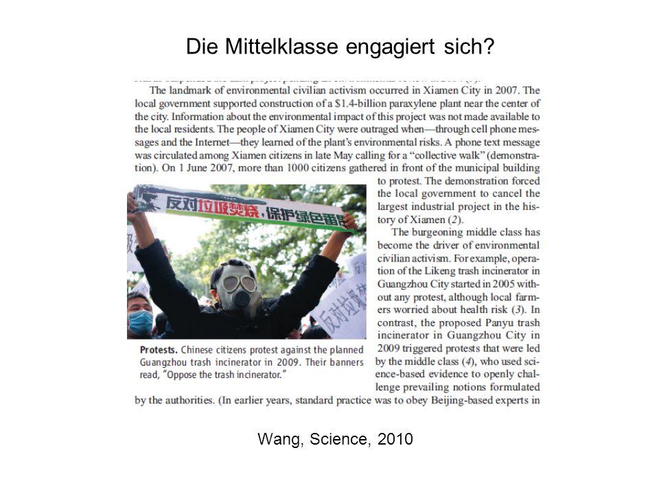 Wang, Science, 2010 Die Mittelklasse engagiert sich