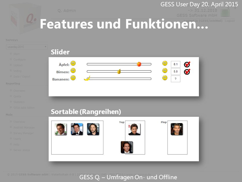 GESS Q. – Umfragen On- und Offline Slider GESS User Day 20. April 2015 Features und Funktionen… Sortable (Rangreihen)