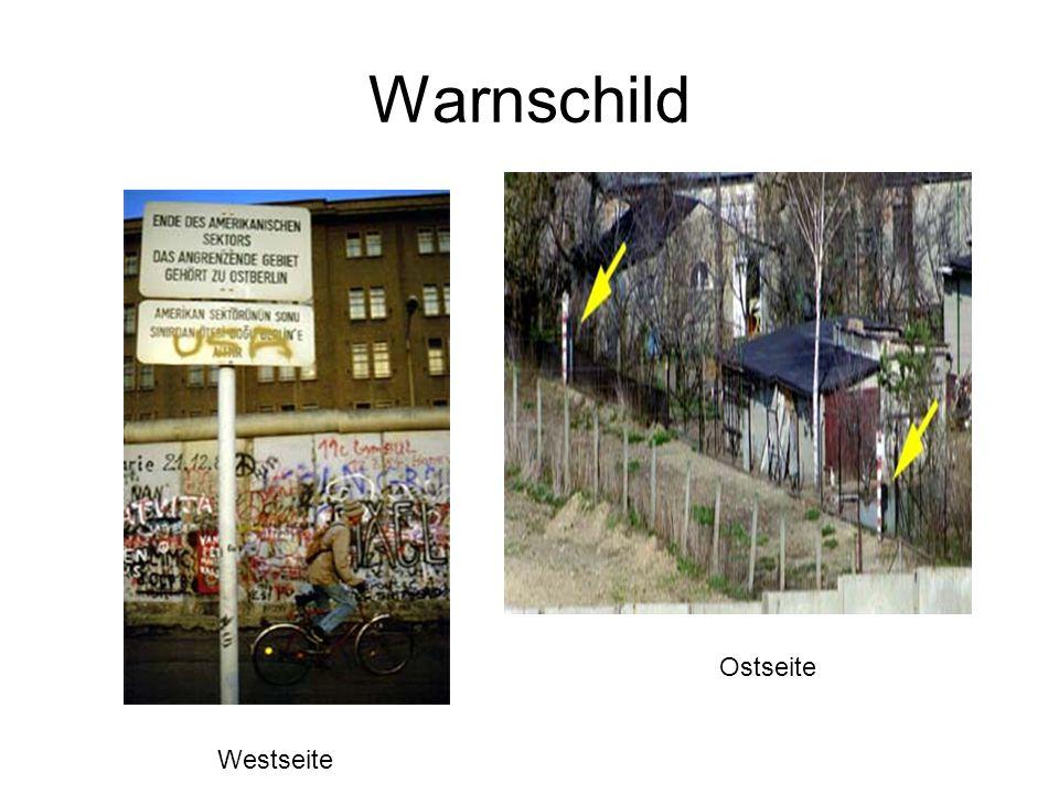 Warnschild Westseite Ostseite