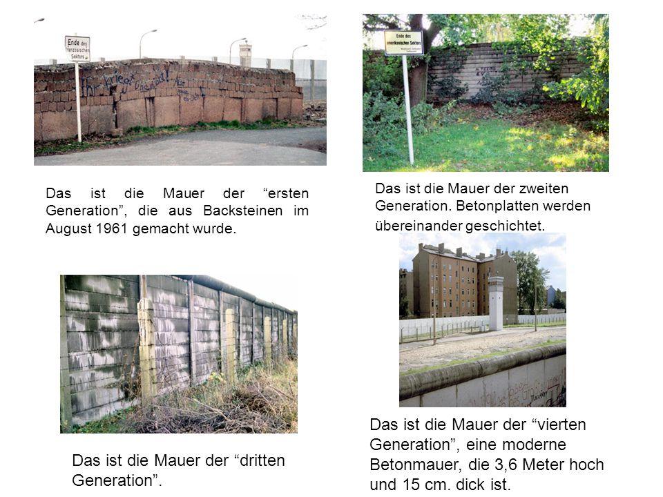 """Das ist die Mauer der """"ersten Generation"""", die aus Backsteinen im August 1961 gemacht wurde. Das ist die Mauer der zweiten Generation. Betonplatten we"""