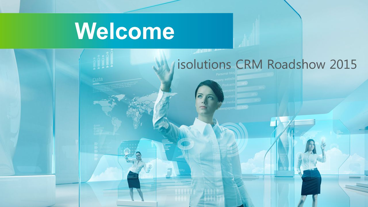 Welcome isolutions CRM Roadshow 2015