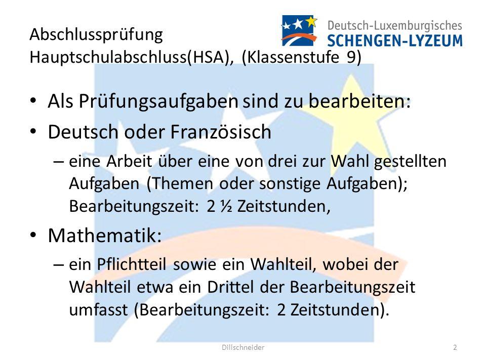 Abschlussprüfung Hauptschulabschluss(HSA), (Klassenstufe 9) Als Prüfungsaufgaben sind zu bearbeiten: Deutsch oder Französisch – eine Arbeit über eine
