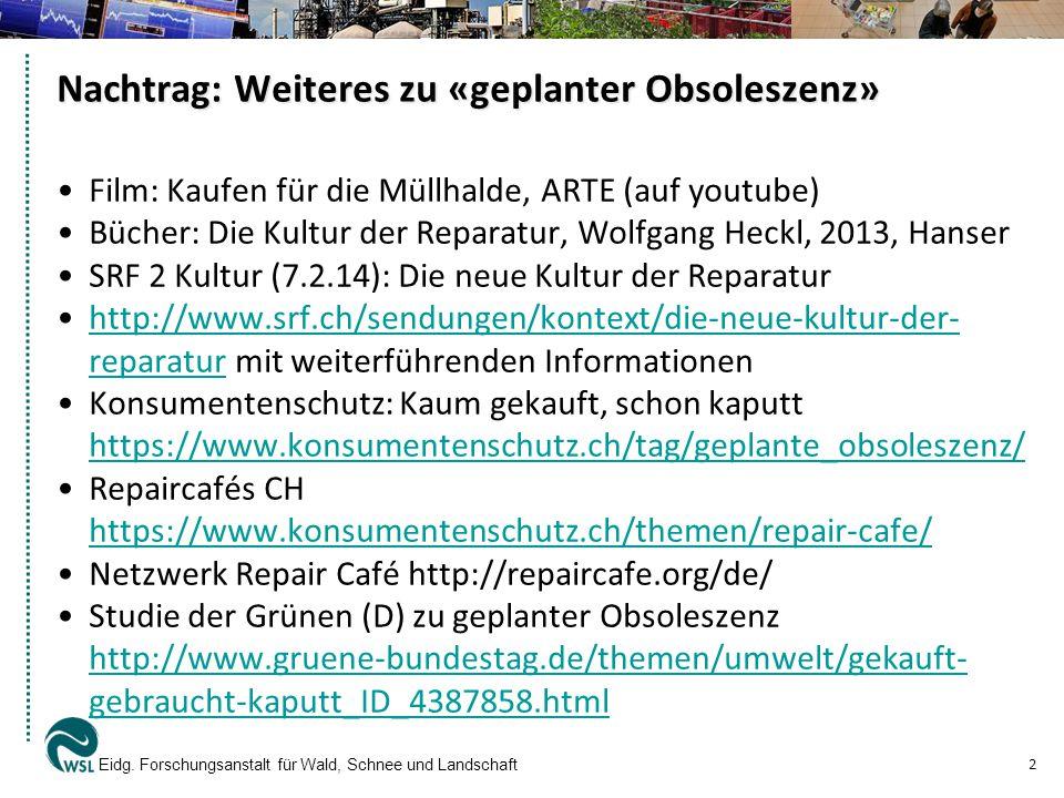 Eidg.Forschungsanstalt für Wald, Schnee und Landschaft WSL 13 Aus: Defilla, S.