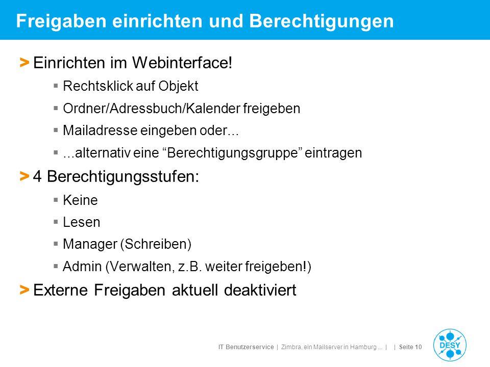 IT Benutzerservice | Zimbra, ein Mailserver in Hamburg... | | Seite 10 Freigaben einrichten und Berechtigungen > Einrichten im Webinterface!  Rechtsk