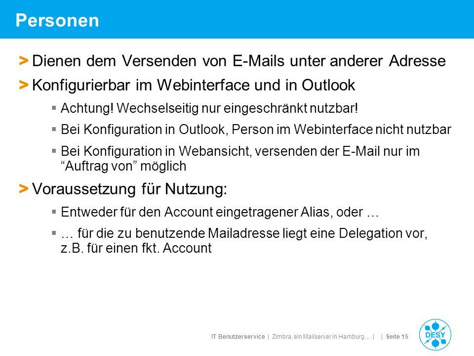 IT Benutzerservice | Zimbra, ein Mailserver in Hamburg... | | Seite 15 Personen > Dienen dem Versenden von E-Mails unter anderer Adresse > Konfigurier