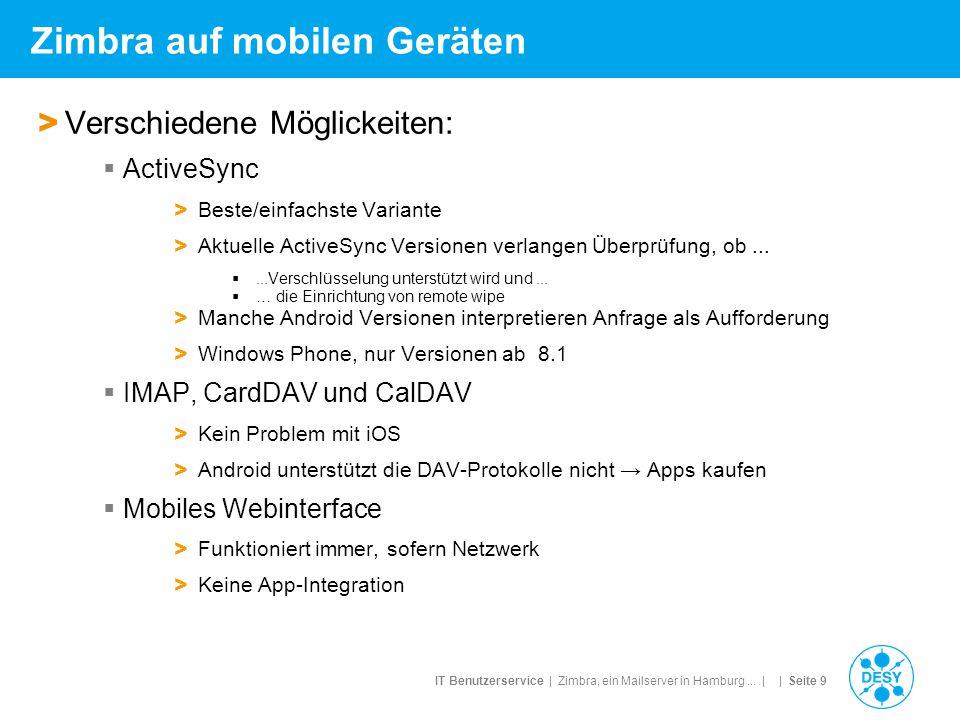 IT Benutzerservice | Zimbra, ein Mailserver in Hamburg... | | Seite 9 Zimbra auf mobilen Geräten > Verschiedene Möglickeiten:  ActiveSync > Beste/ein
