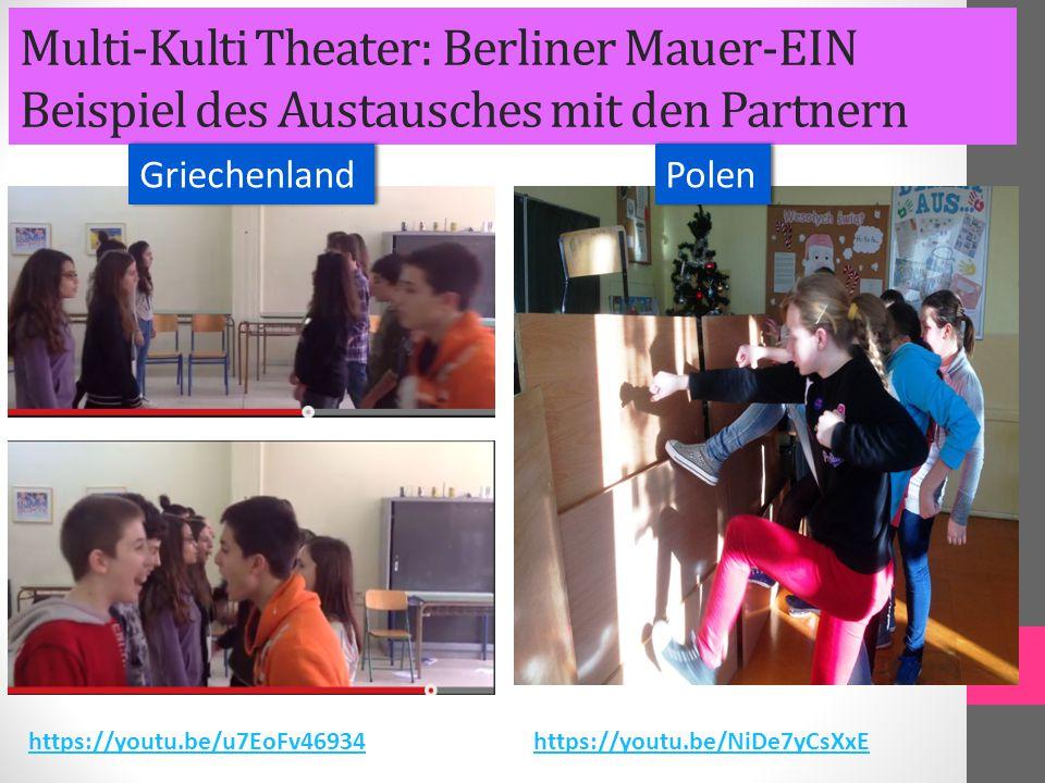 Multi-Kulti Theater: Berliner Mauer-EIN Beispiel des Austausches mit den Partnern Griechenland Polen https://youtu.be/u7EoFv46934https://youtu.be/NiDe